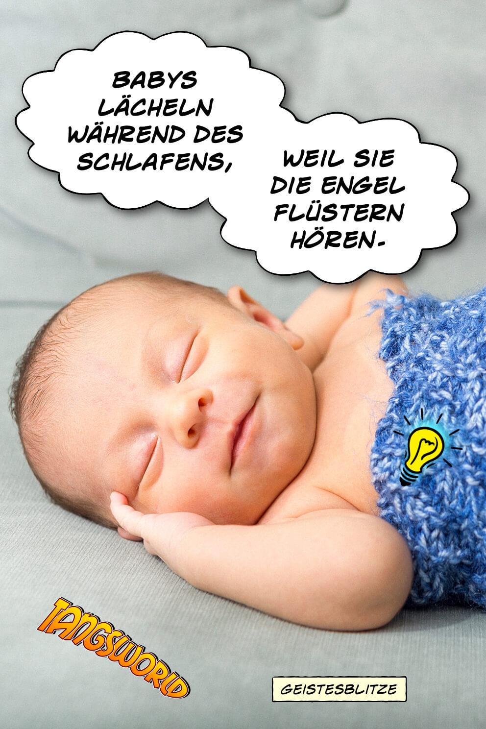 Babys lächeln während des Schlafens, weil sie die Engel flüstern hören. - Geistesblitze