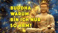 Buddha - Warum bin ich nur so arm? - Geistesblitze Movie