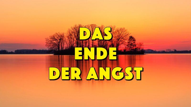Das Ende Der Angst