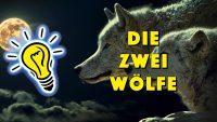 Die Geschichte der zwei Wölfe - eine der schönsten indianischen Weisheiten. - Geistesblitze Movie