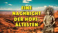 Eine Nachricht der Hopi Ältesten – Geistesblitze Movie