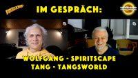 Wolfgang von Spiritscape im Gespräch mit Tang von Tangsworld - Video