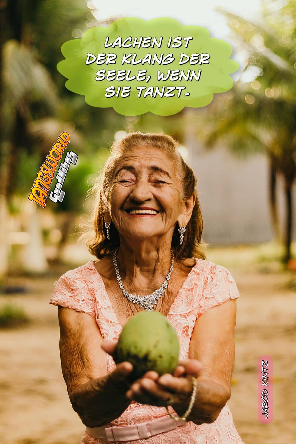 Lachen ist der Klang der Seele wenn sie tanzt. - GoodVibes | Jarod Kintz