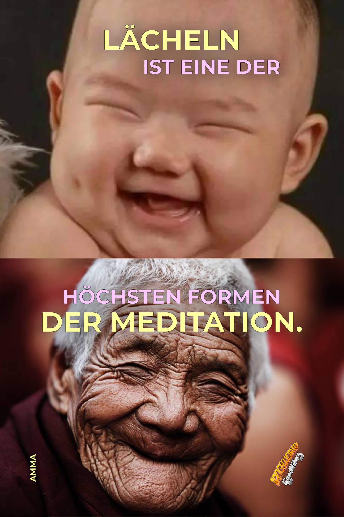 Lächeln ist eine der höchsten Formen der Meditation. - GoodVibes | Amma