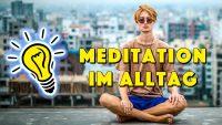Wie geht Meditation im Alltag? - Geistesblitze Movie