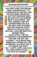 Schneckentempo - Geistes(bl)witze