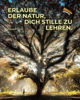 Erlaube der Natur, dich Stille zu lehren. - GoodVibes | Eckhart Tolle